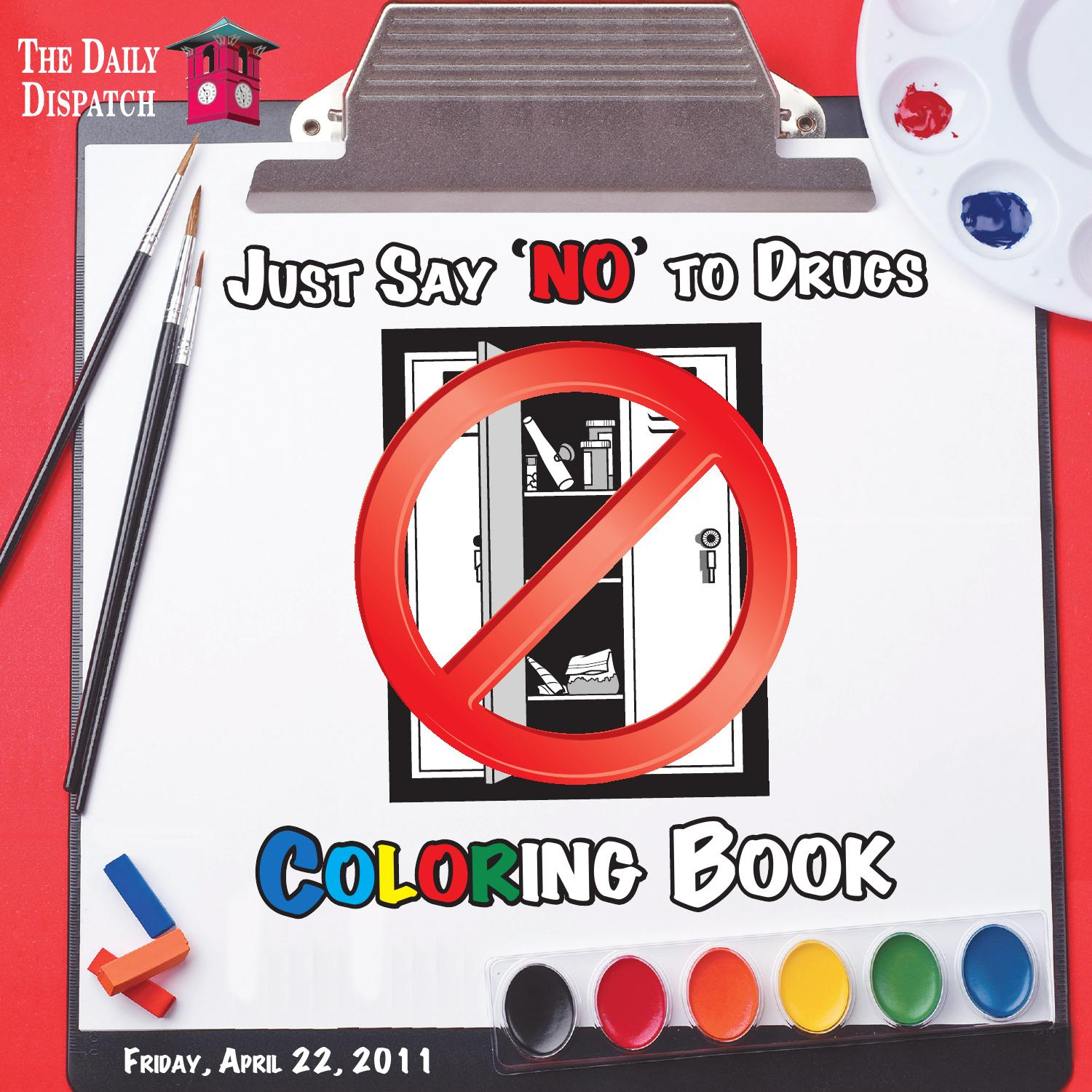 Just Say No To Drugs Coloring Book April 22 2011 By The