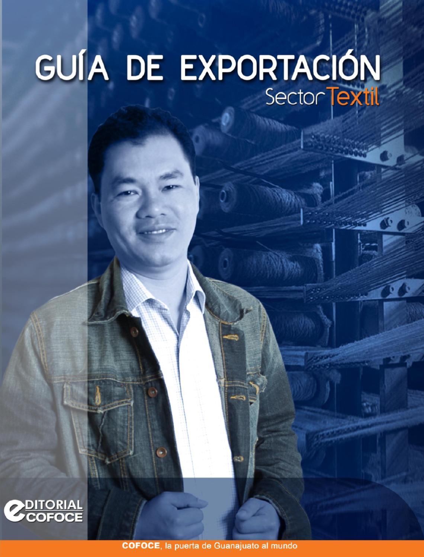 Guía de Exportación Sector Textil by COFOCE - issuu