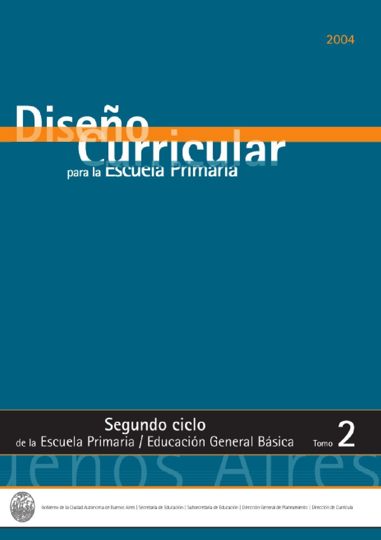 diseño Curricular 2do Ciclo - Tomo II by Diana Socolovsky - issuu