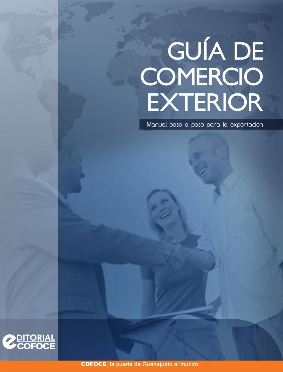 Manual de Comercio Exterior by COFOCE - issuu
