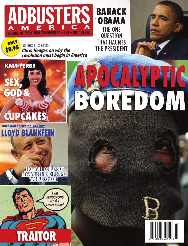 Adbusters #96: Apocalyptic Boredom by Adbusters Magazine