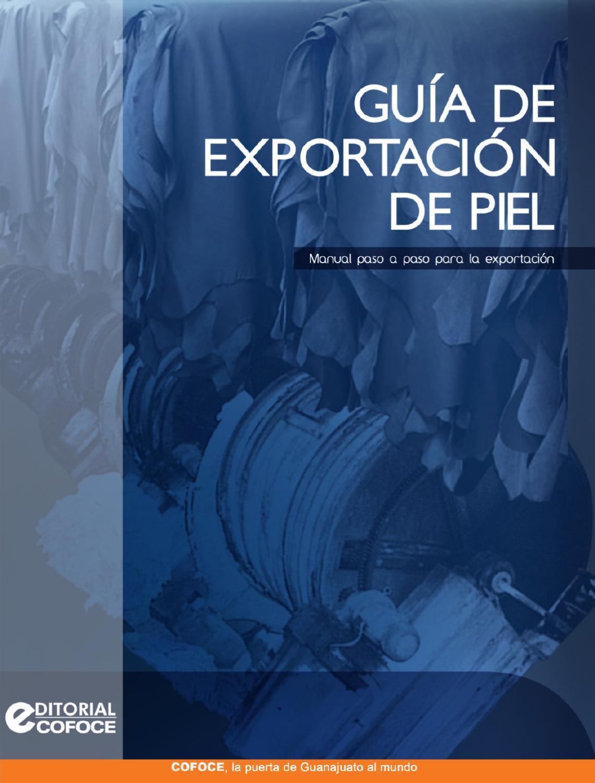 Guía de Exportación de Piel by COFOCE - issuu