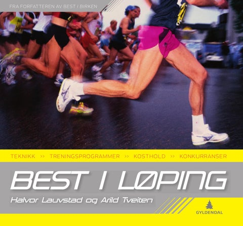 f85c3a64 Best i løping by Gyldendal Norsk Forlag - issuu