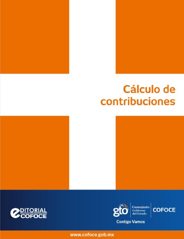 C lculo de contribuciones by cofoce issuu - Calculo de impuestos al comercio exterior ...