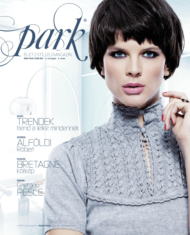 9afb43a180 Park Magazin 2008. II. évf. 2. szám Ősz by MOM Park Retail - issuu