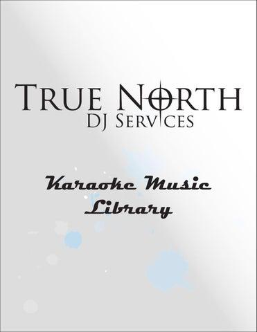 True North Djs Karaoke Library By Scott Rideout Issuu