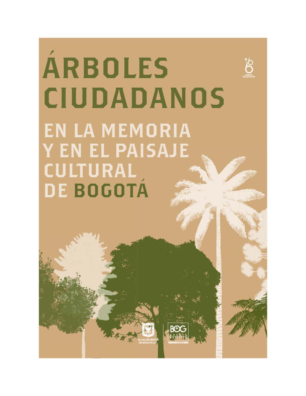 77cb0c1ac Árboles ciudadanos by Instituto Distrital Patrimonio Cultural - issuu