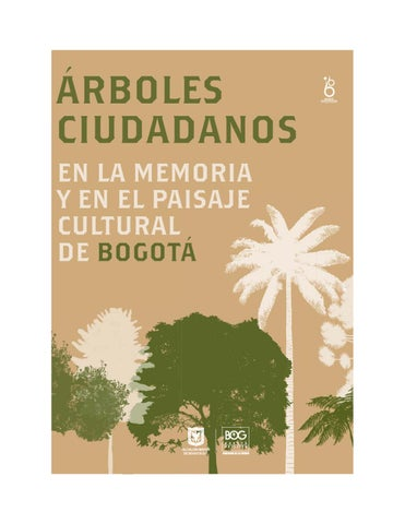 Árboles ciudadanos by Instituto Distrital Patrimonio Cultural - issuu