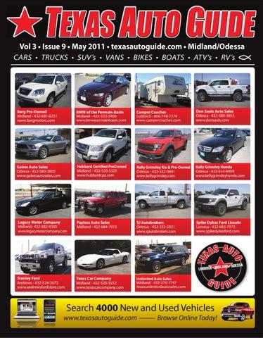 Vol 3 U2022 Issue 9 U2022 May 2011 U2022 Texasautoguide.com U2022 Midland/Odessa CARS U2022  TRUCKS U2022 SUVu0027s U2022 VANS U2022 BIKES U2022 BOATS U2022 ATVu0027s U2022 RVu0027s