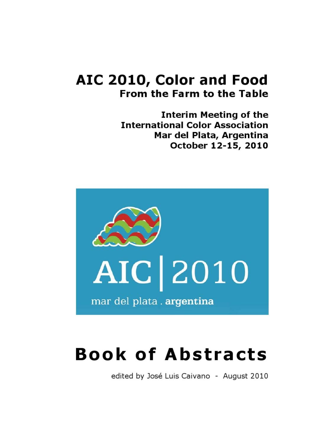 AIC 2010 Color and Food, Book of Abstracts by Jose Caivano - issuu