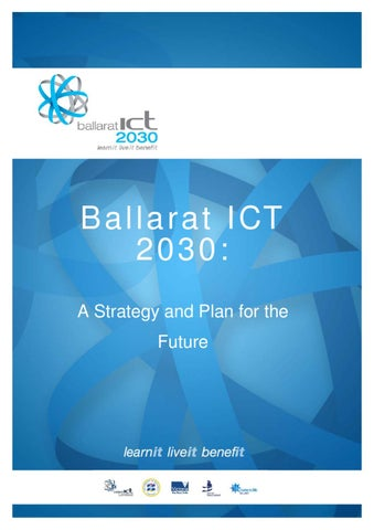 Ballarat ict 2030 by business ballarat issuu ballarat ict 2030 a strategy and plan for the future malvernweather Image collections