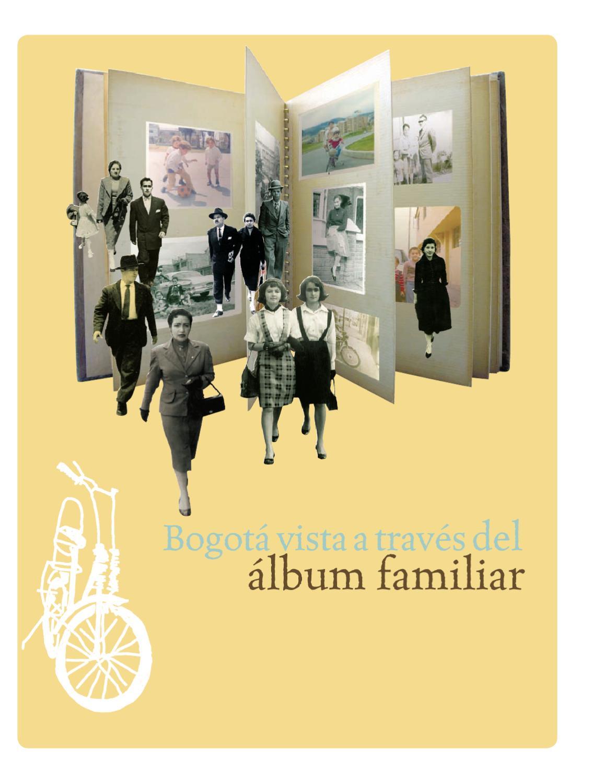 Bogotá vista a través del álbum familiar by Instituto Distrital Patrimonio  Cultural - issuu 6c09d8d9a82