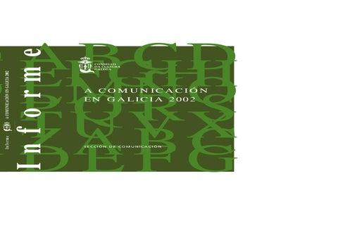 A Comunicación En Galicia 2002 By Consello Da Cultura Galega Issuu