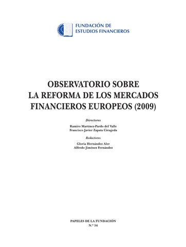 Observatorio sobre la reforma de los mercados financieros europeos isbn 978 84 613 7661 2 depsito legal m 2288 2010 edita fundacin de estudios financieros imprime global f marketing csl malvernweather Image collections