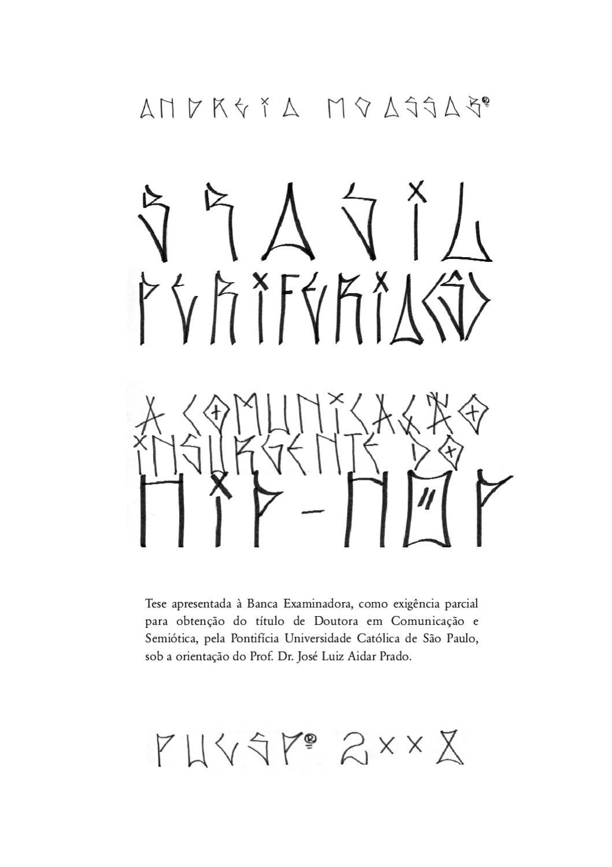 Brasil Periferias  a Comunicaçao Insurgente do Hip Hop by Lucilia Borges -  issuu 30963079a69