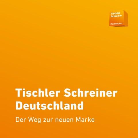 Tischler Und Schreiner tischler schreiner deutschland der weg zur neuen marke by