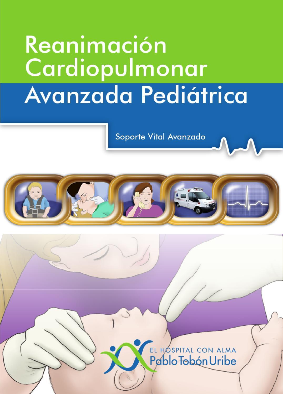 Reanimación Cardiopulmonar Avanzada Pediátrica. Soporte Vital ...