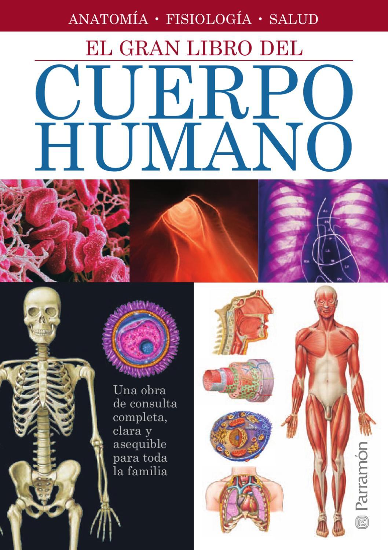 Grandes libros de referencia - El gran libro del cuerpo humano by ...