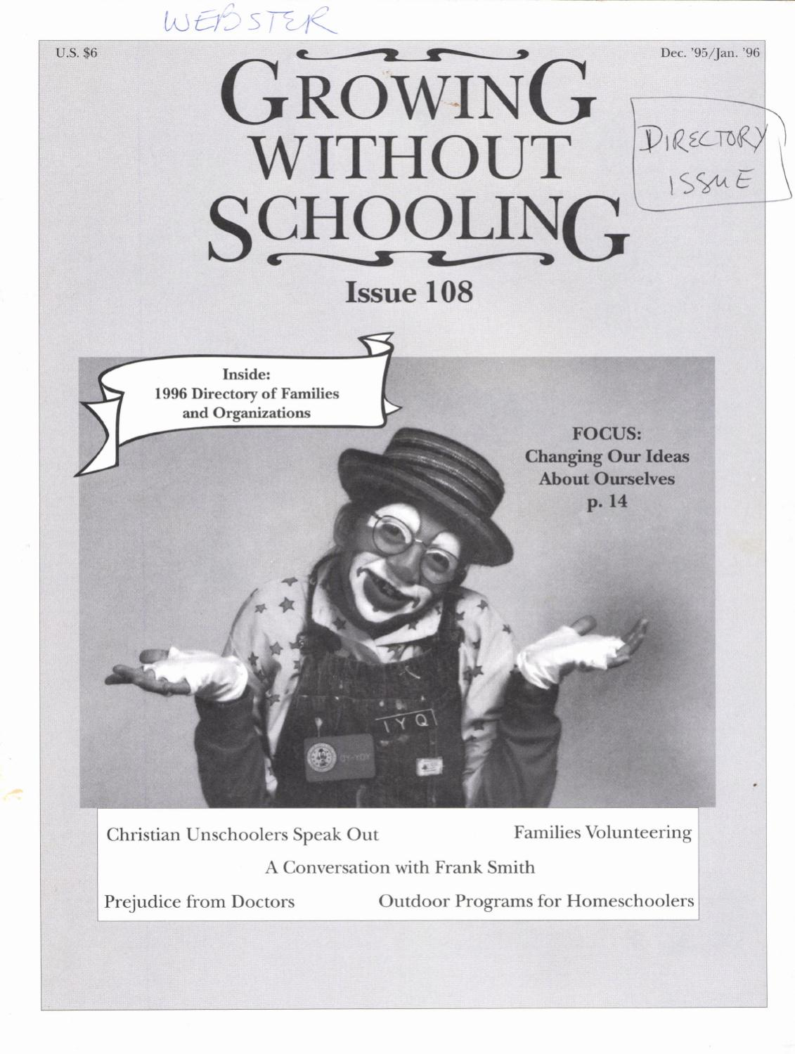 Growing Without Schooling 108 by Patrick Farenga - issuu