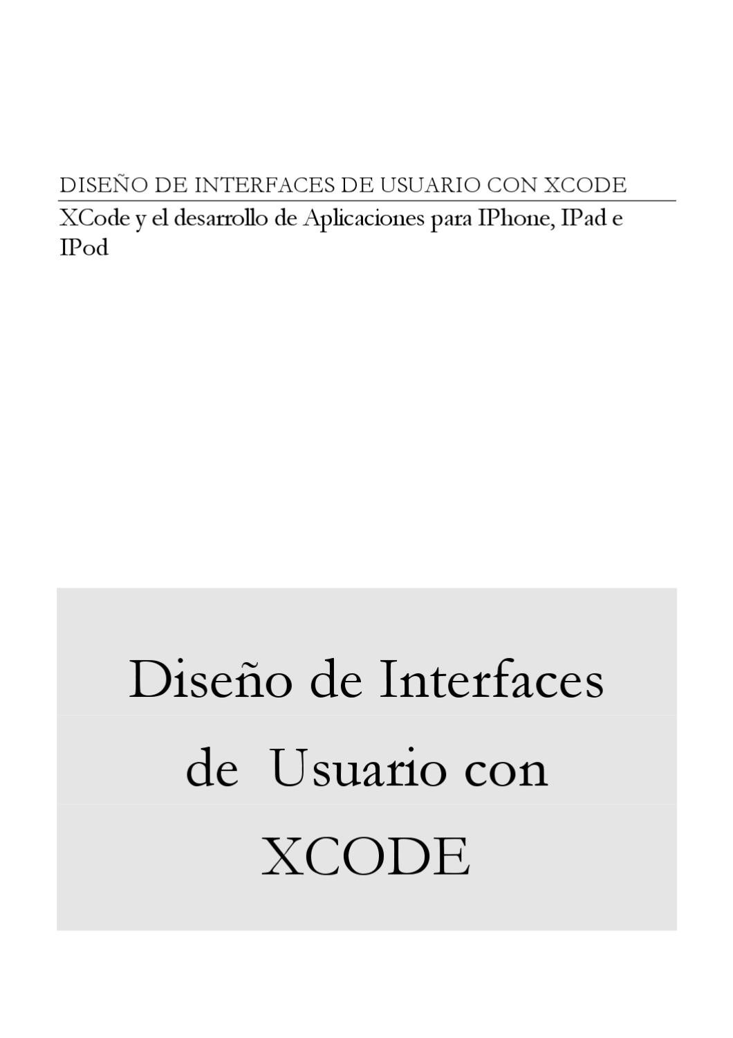 DISEÑO DE INTERFACES DE USUARIO CON XCODE by Manuel Cantero - issuu