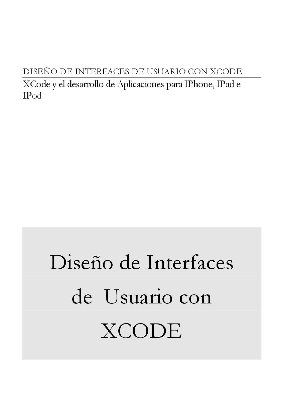 DISEÑO DE INTERFACES DE USUARIO CON XCODE by Manuel Cantero - issuu