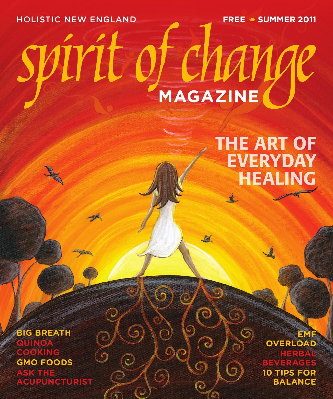 2011-summer-soc by Spirit of Change Magazine - issuu