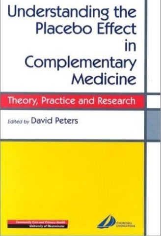 Understanding The Placebo Effect In Complementary Medicine By Ethan