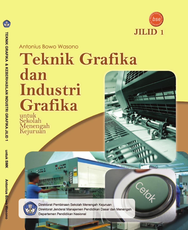 Teknik Grafika Dan Industri By Wico Wicaksono