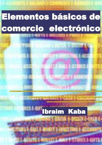 Elementos Básicos del Comercio Electrónico by Mónica Méndez - issuu 67fb34f8644