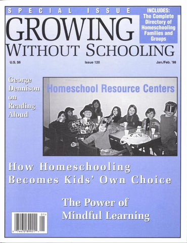 Growing Without Schooling 120 by Patrick Farenga - issuu