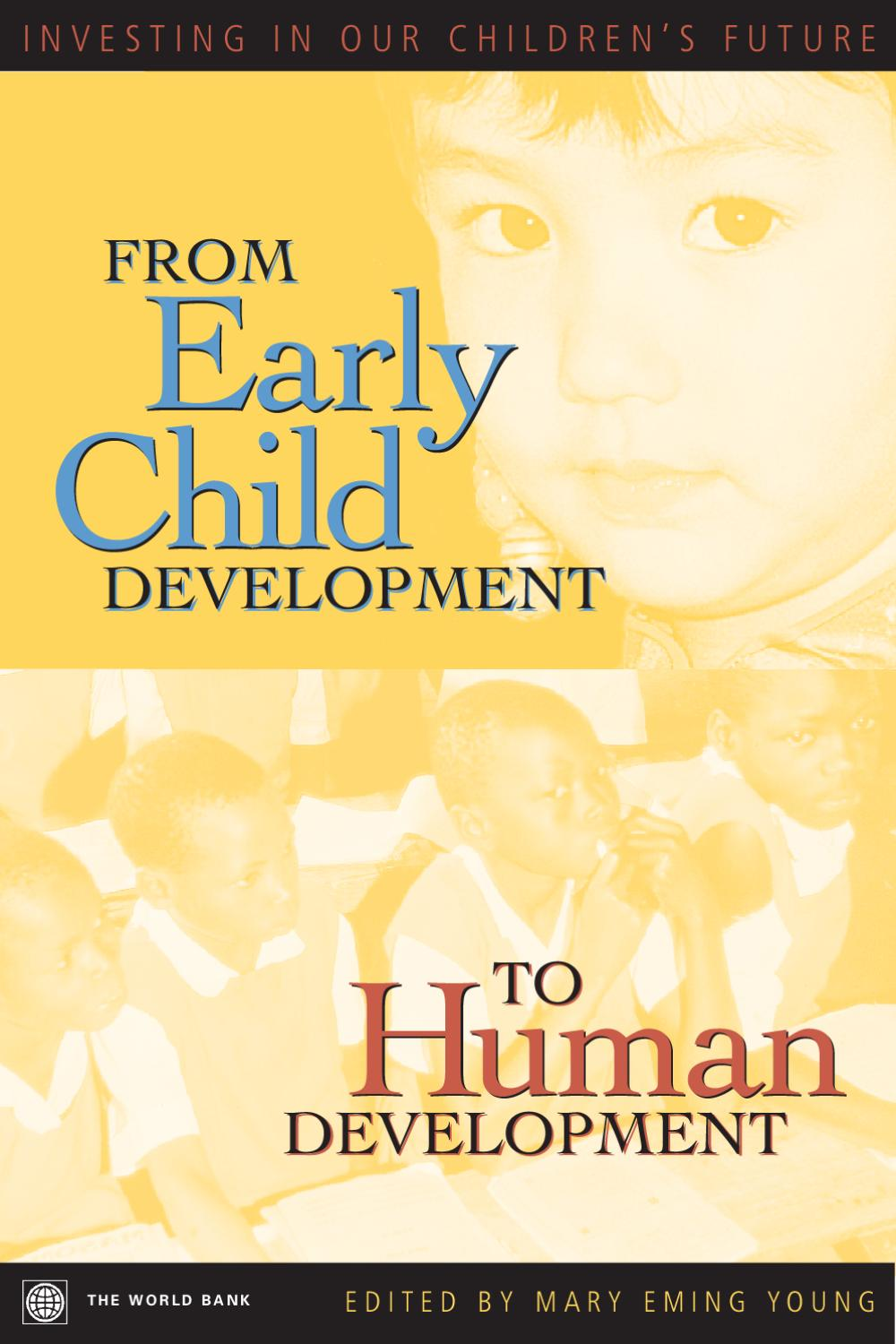 From Early Child Development To Human By World Bank Publications
