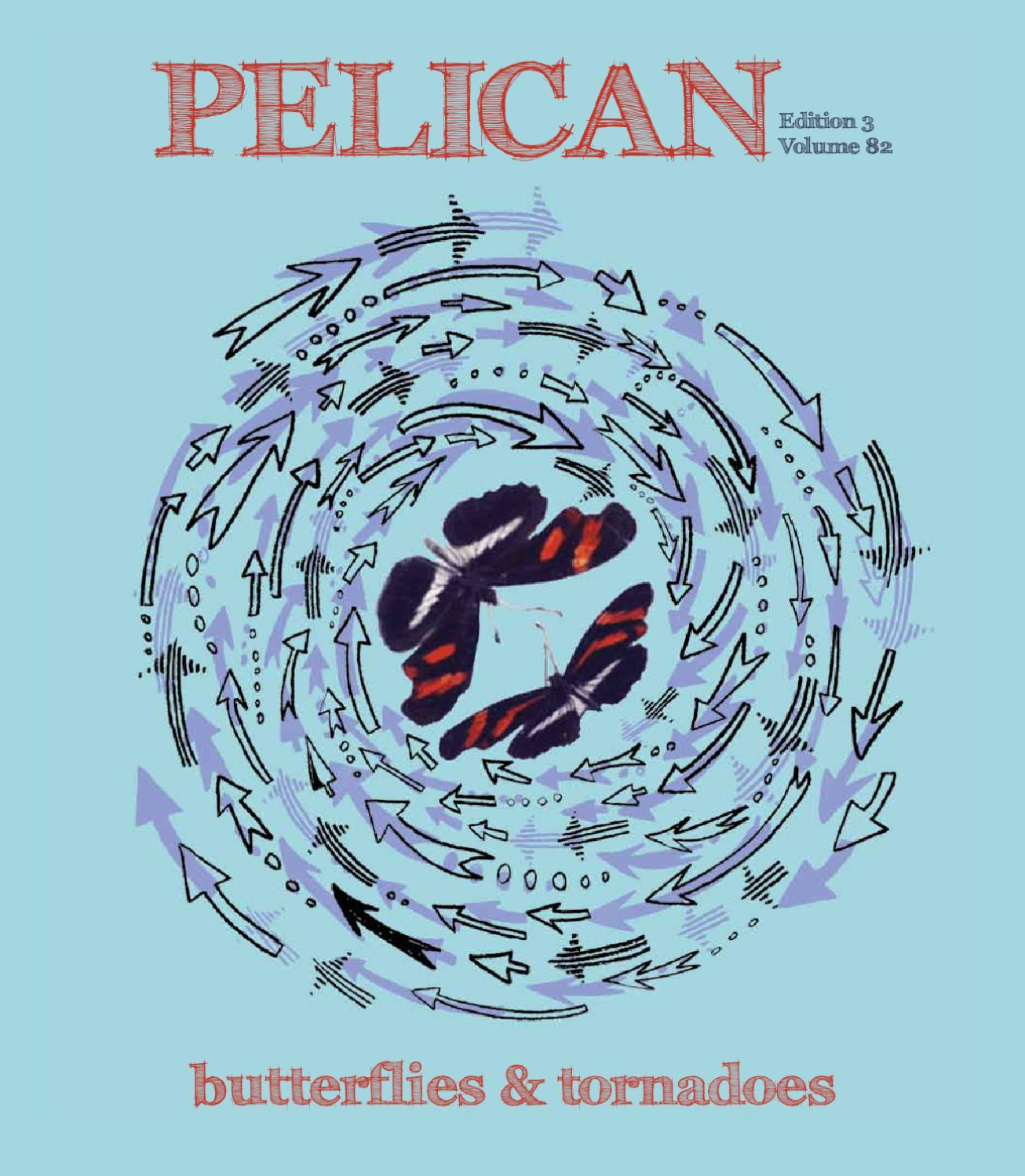 Pelican Volume 82 Edition 3 Butterflies and Tornadoes by UWA Student