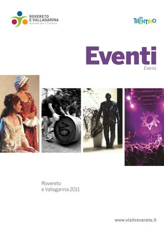9ef68343971 Eventi Rovereto e Vallagarina 2011 by APT Rovereto e Vallagarina - issuu
