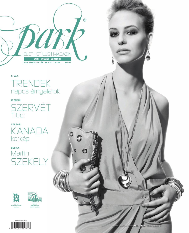 Park Magazin 2010. IV. évf. 1. szám Tavasz - Nyár by MOM Park Retail - issuu f1a9b197af