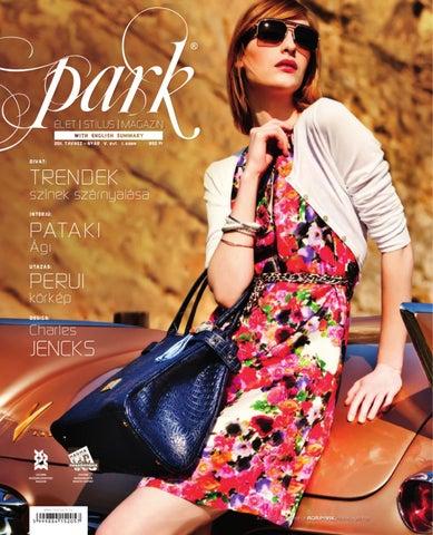 0f7dbccdc4 Park Magazin 2011. V. évf. 1. szám Tavasz - Nyár by MOM Park Retail ...