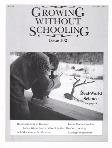 06f678417ff Growing Without Schooling 102 by Patrick Farenga - issuu
