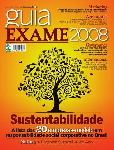 9ba9f250a2 Guia EXAME de Sustentabilidade 2008 by Revista EXAME - issuu