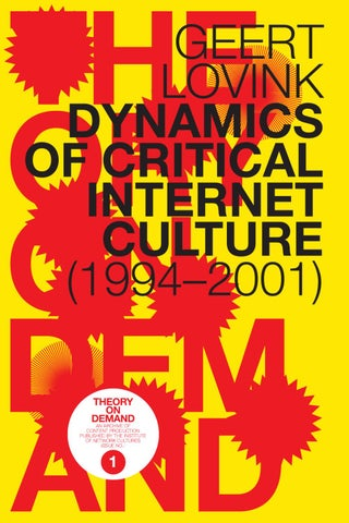 a4e62b6297 geert lovink Dynamics of Critical Internet Culture  (1994â  x20AC   x201C 2001) An Archive of Content Production published by  the institute of network ...