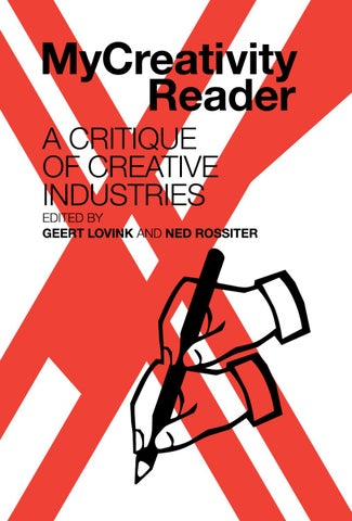 010ba0c9c5 MyCreativity by Institute of Network Cultures - issuu