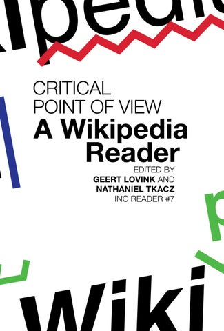 Critical Point Of View A Wikipedia Reader By Institute Of Network