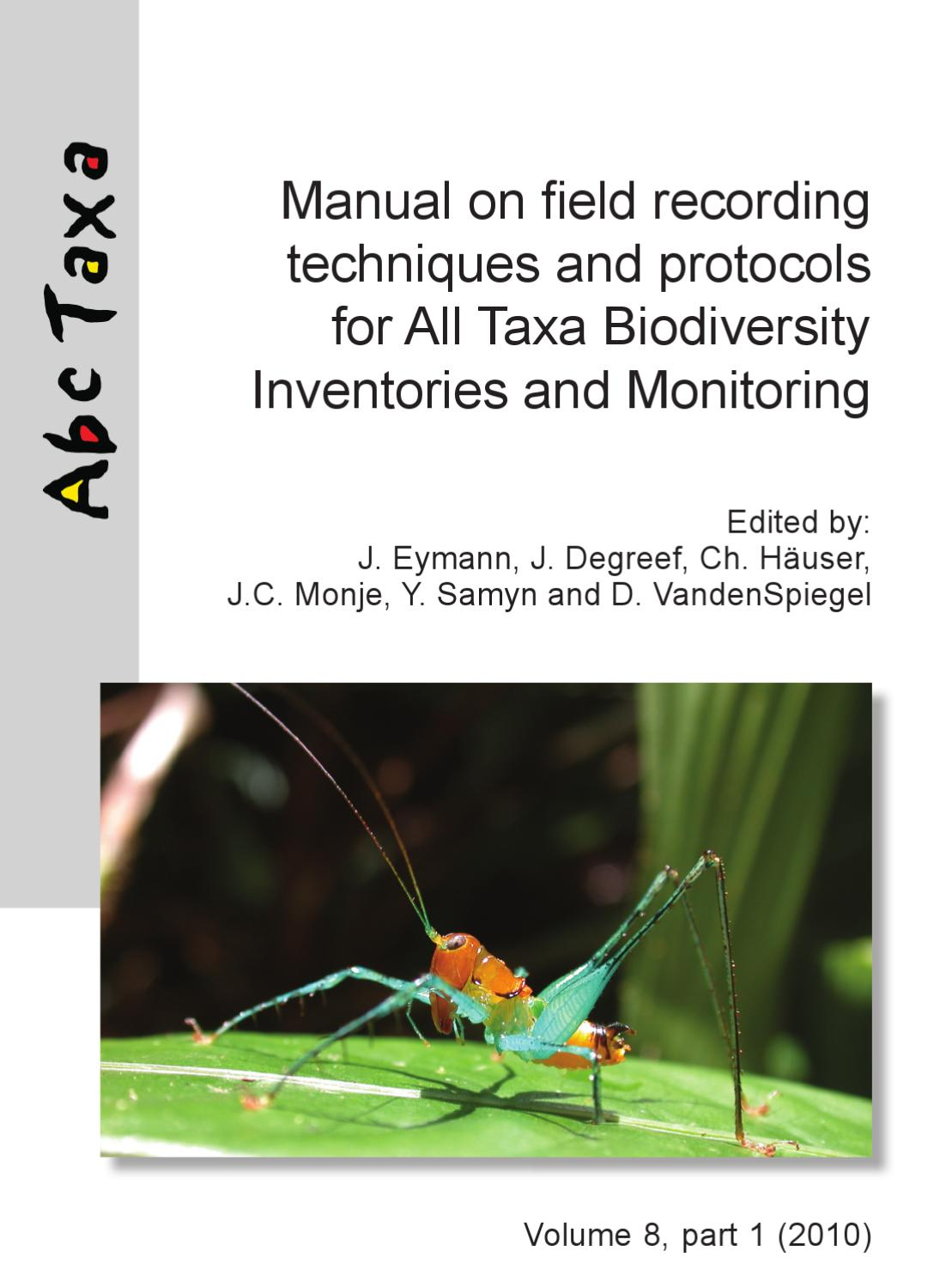 Manual on field recording techniques and protocols for ATBI+M by Yves Samyn  - issuu