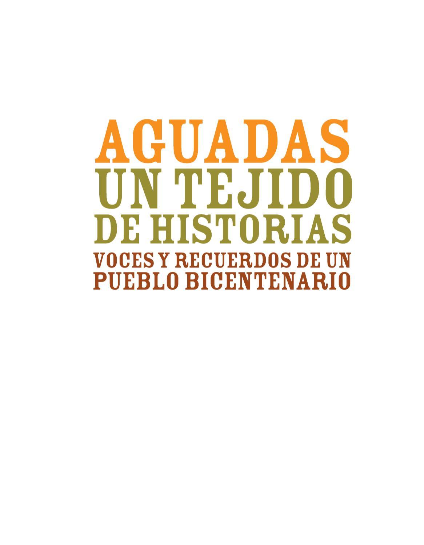 Aguadas un tejido de historias by Alexander Rojas - issuu