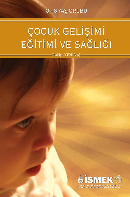 Cocuk Gelisimi Egitimi Ve Sagligi By Istanbul Buyuksehir