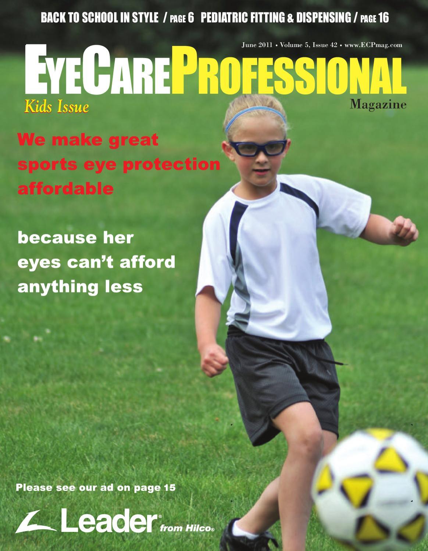 b59e241d88f EyeCare Professional Magazine June 2011 Issue by ECP Magazine - issuu