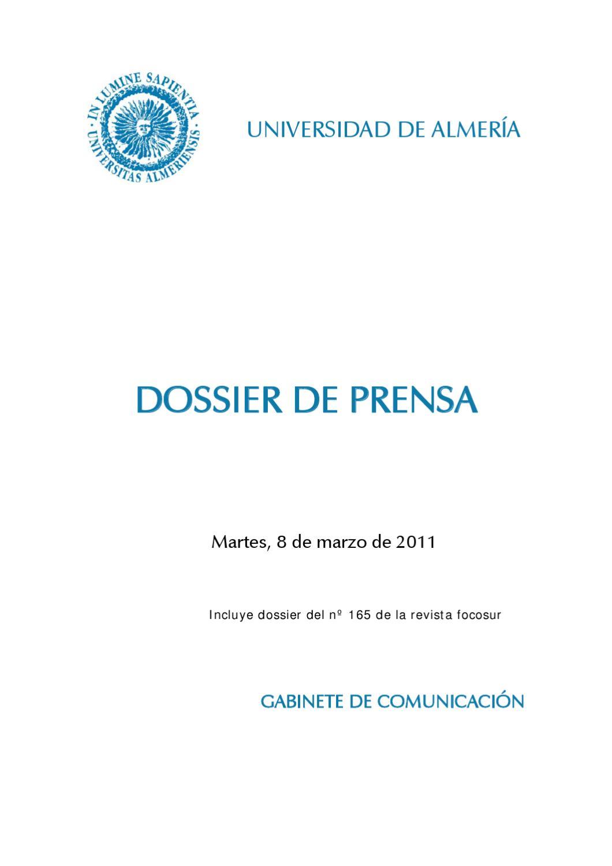 DOSSIER DE PRENSA 08 MAR 11 by Universidad de Almería - issuu