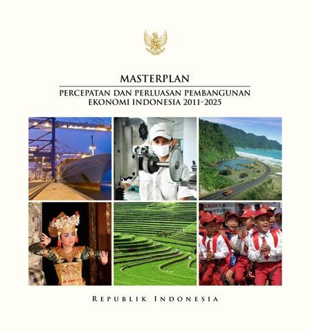 Masterplan Percepatan Dan Perluasan Pembangunan Ekonomi Indonesia 2011 2025 By Download Bs E Issuu