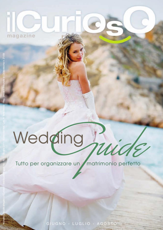 bd5c55e50c19 IlCurioso Wedding Guide - Giugno 2011 by ilCurioso Magazine - issuu