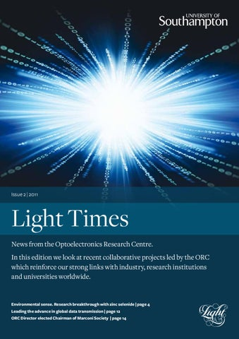 04ee8d01e Light Times Magazine, Issue 2 2011 by University of Southampton - issuu