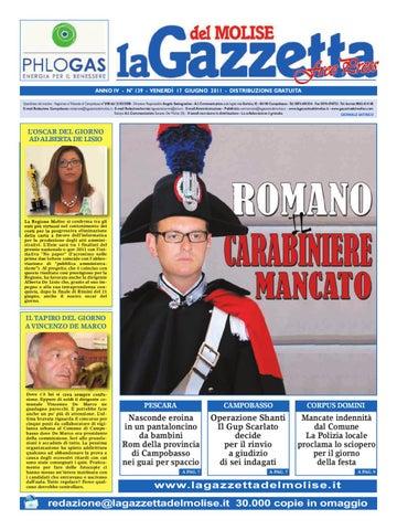 ANNO IV - N° 139 - VENERDÌ 17 GIUGNO 2011 - DISTRIBUZIONE GRATUITA  Quotidiano del mattino - Registrato al Tribunale di Campobasso n°3 08 del  21 03 2008 ... b4250ef99e81