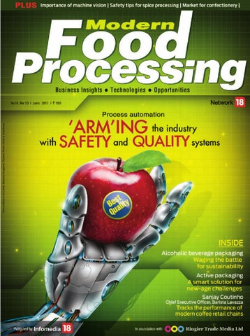 Modern Food Processing - June 2011 by Infomedia18 - issuu